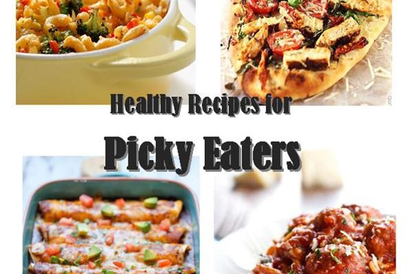 Healthy Recipes for Picky Eaters