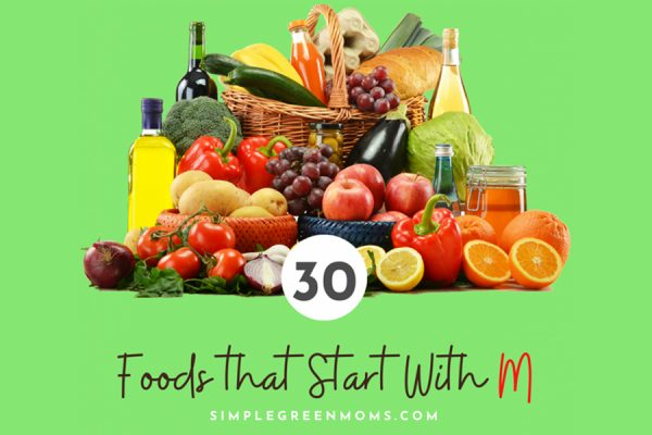 30 Foods that Start with M