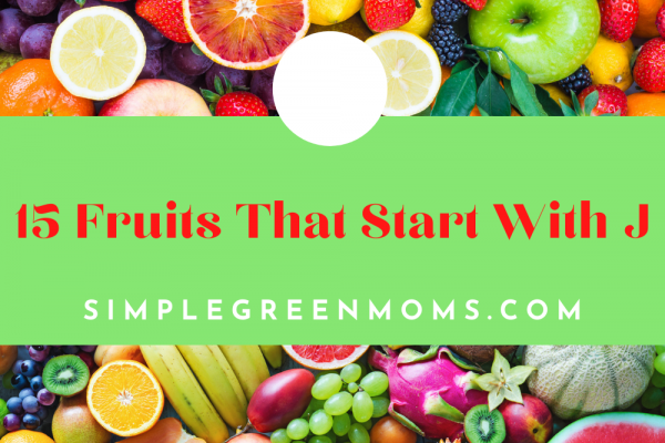 15 Fruits that Start with J