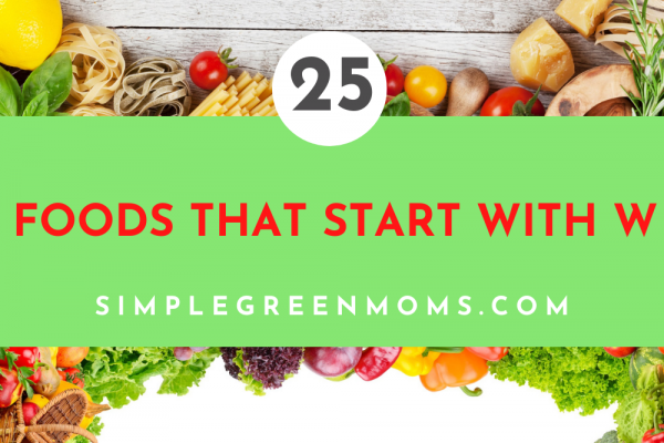 25 Foods that Start with W