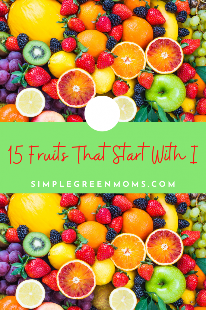 Fruits that start with I